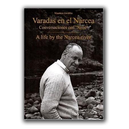Varadas en el Narcea. Conversaciones con Nené.