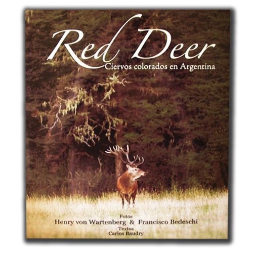 Red Deer - Ciervos Colorados en Argentina
