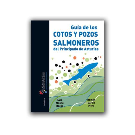 Libro de pesca - Guía de los cotos y pozos salmoneros de Asturias
