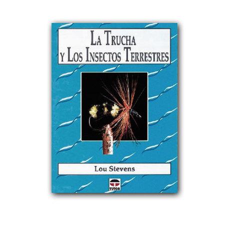 Libro de pesca a mosca - La trucha y los insectos terrestres