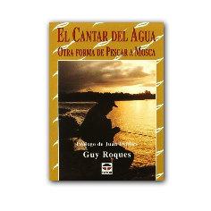 Libro de pesca a mosca - El cantar del agua