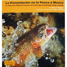 Libro de pesca - La Presentación en la Pesca a Mosca