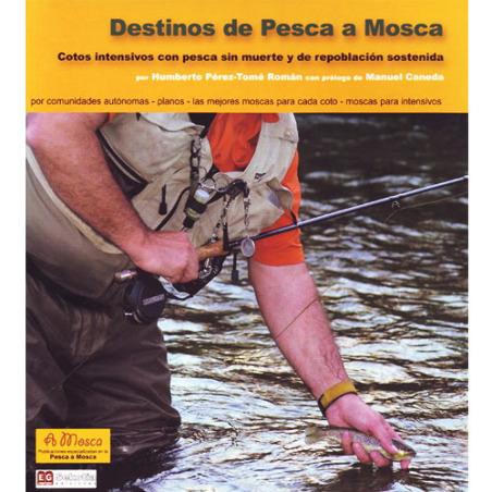 Libro de pesca - Destinos de Pesca a Mosca
