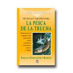 Libro Técnicas y Equipos para la Pesca de la Trucha